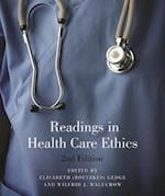 Readings in Health Care Ethics - Second Edition