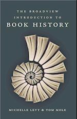 The Broadview Introduction to Book History