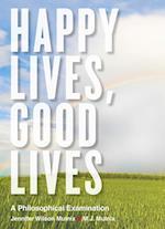 Happy Lives, Good Lives