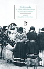 Tekahionwake (Broadview Editions)