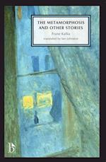 The Metamorphosis and Other Stories (Broadview Anthology of British Literature Editions)