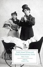 Pudd'nhead Wilson and Those Extraordinary Twins