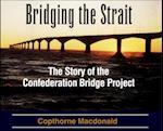 Bridging the Strait