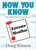 Now You Know Extreme Weather (Now You Know)