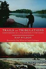 Trails and Tribulations