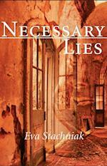 Necessary Lies af Eva Stachniak