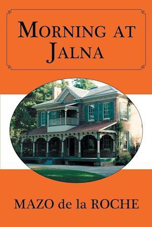 Bog, paperback Morning at Jalna af Mazo de la Roche