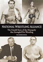 National Wrestling Alliance af Tim Hornbaker