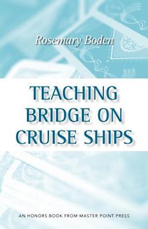 Teaching Bridge on Cruise Ships