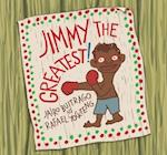 Jimmy the Greatest! af Jairo Buitrago