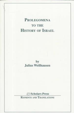 Bog, hardback Prolegomena to the History of Israel af Julius Wellhausen