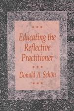 Educating the Reflective Practitioner (Jossey-Bass Higher Education Series)