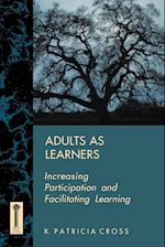 Adults as Learners (The Jossey-Bass higher & adult education series)