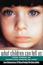 What Children Can Tell Us af James Garbarino