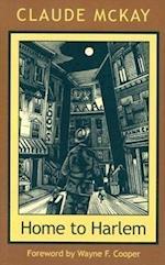 Home to Harlem af Claude McKay