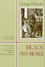 Black No More (NORTHEASTERN LIBRARY OF BLACK LITERATURE)