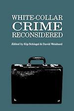 White-Collar Crime Reconsidered