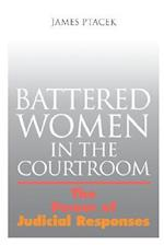 Battered Women in the Courtroom (Northeastern Series on Gender Crime Law)
