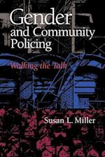 Gender and Community Policing (The Northeastern Series on Gender, Crime, and Law)