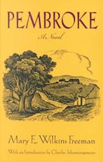 Pembroke af Mary E Wilkins freeman