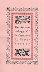 The Anthropology of Performance