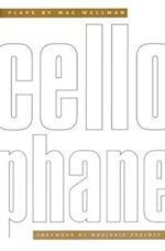 Cellophane af Mac Wellman
