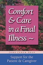 Comfort & Care in a Final Illness