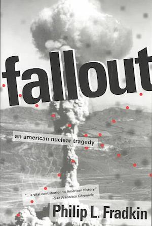Bog, paperback Fallout af Philip L. Fradkin