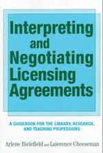 Interpreting & Negotiating Licensing Agreements