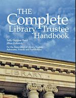 The Complete Library Trustee Handbook af Sally Gardner Reed, Jillian Kalonick
