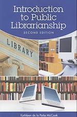 Introduction to Public Librarianship af Kathleen De LA Pena McCook