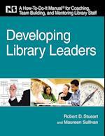 Developing Library Leaders af Maureen Sullivan, Robert D. Stueart