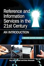 Reference and Information Services in the 21st Century af Kay Ann Cassell, Uma Hiremath