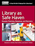 Library as Safe Haven (HOW TO DO IT MANUALS FOR LIBRARIANS)