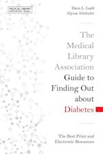 Medical Library Association Guide to Finding Out about Diabetes (MLA)