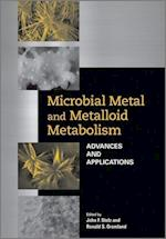 Microbial Metal and Metalloid Metabolism