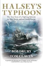 Halsey's Typhoon af Bob Drury