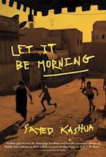 Let It Be Morning af Sayed Kashua