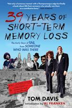 Thirty-Nine Years of Short-Term Memory Loss af Tom Davis