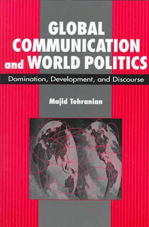 Global Communication and World Politics