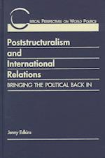 Poststructuralism & International Relations (Critical Perspectives on World Politics)