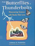 From Butterflies to Thunderbolts af Anthony D. Fredericks