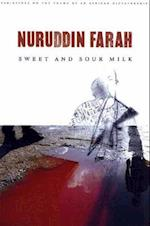 Sweet and Sour Milk (Farah, Nuruddin, Variations on the Theme of an African Dictatorship)