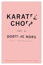 Karate Chop (Lannan Translation Selection Graywolf Paperback)