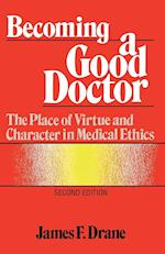 Becoming a Good Doctor