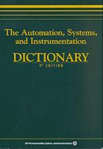 The Automation, Systems, and Instrumentation Dictionary