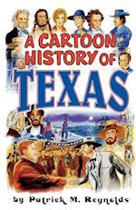 A Cartoon History of Texas