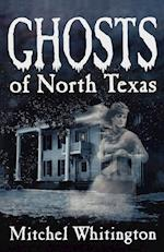 Ghosts of North Texas