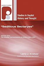 Seditious Sectaryes (STUDIES IN BAPTIST HISTORY AND THOUGHT)