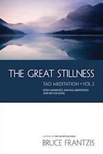 The Great Stillness (The Water Method of Taoist Meditation Series)